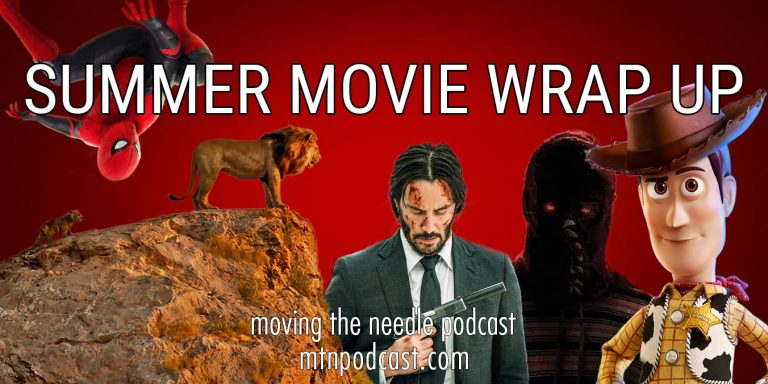 Read more about the article Episode 7 – Summer Movie Wrap Up
