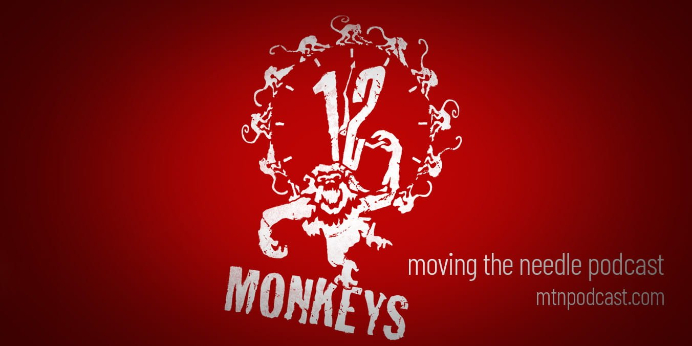Episode 17 – 12 Monkeys