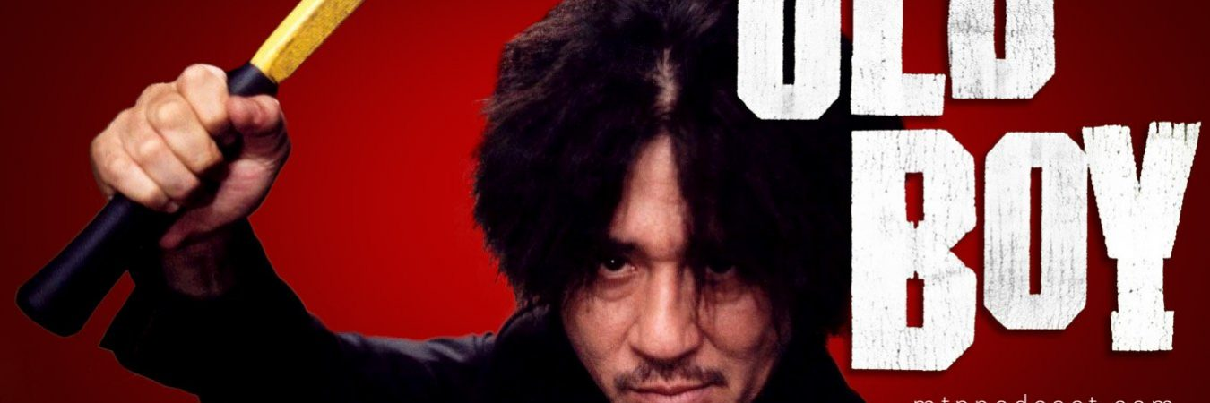 Episode 29 – Oldboy