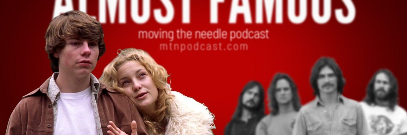 Episode 32 – Almost Famous