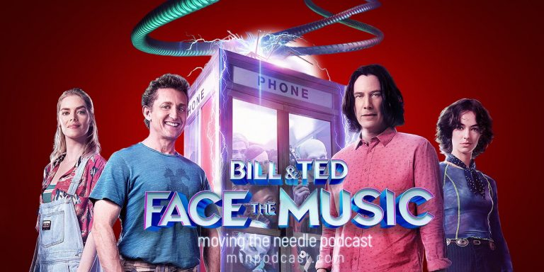 Read more about the article Episode 36 – Bill and Ted Face the Music