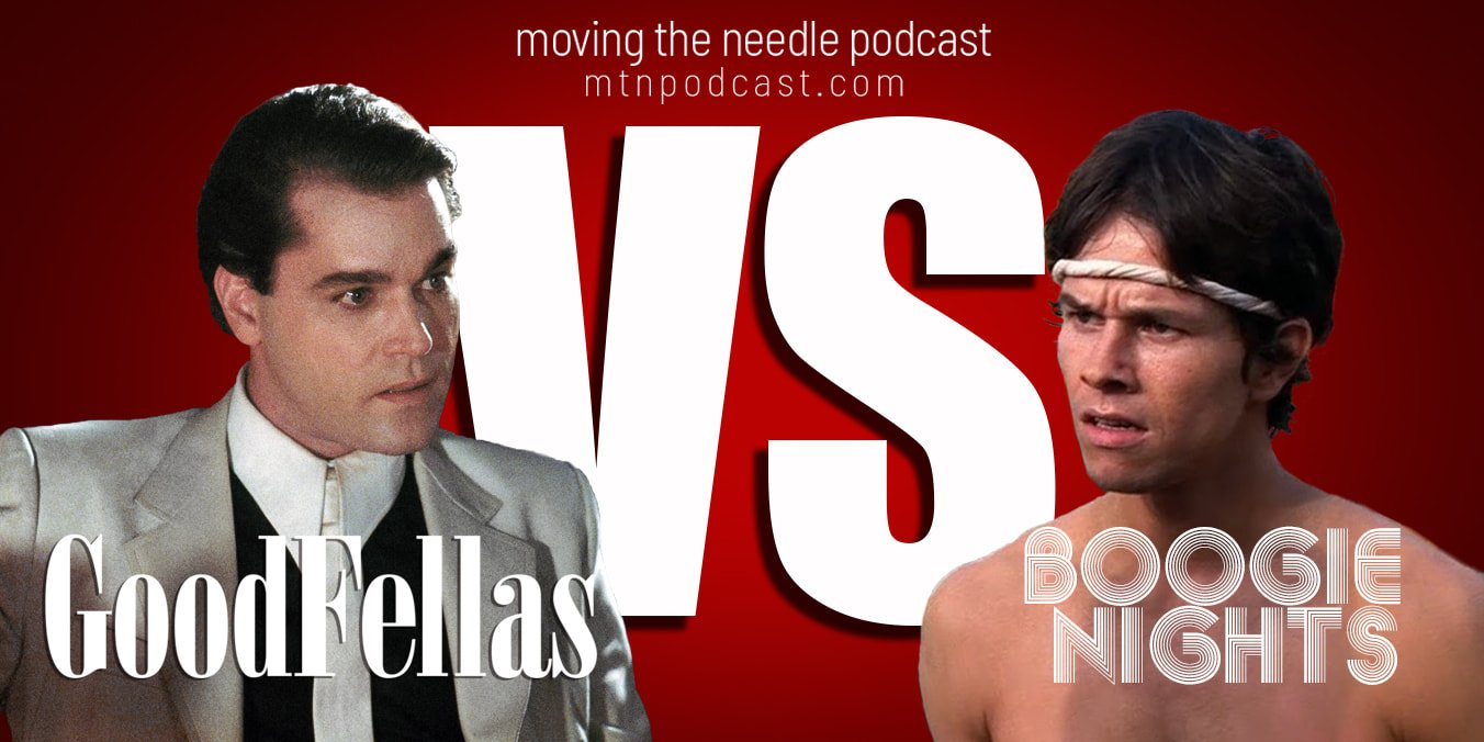 Read more about the article Episode 56 – Goodfellas vs. Boogie Nights