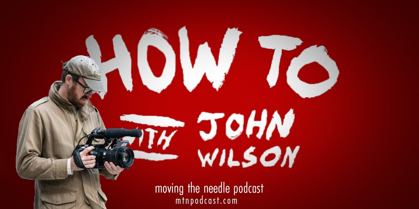Read more about the article Episode 42 – How to with John Wilson