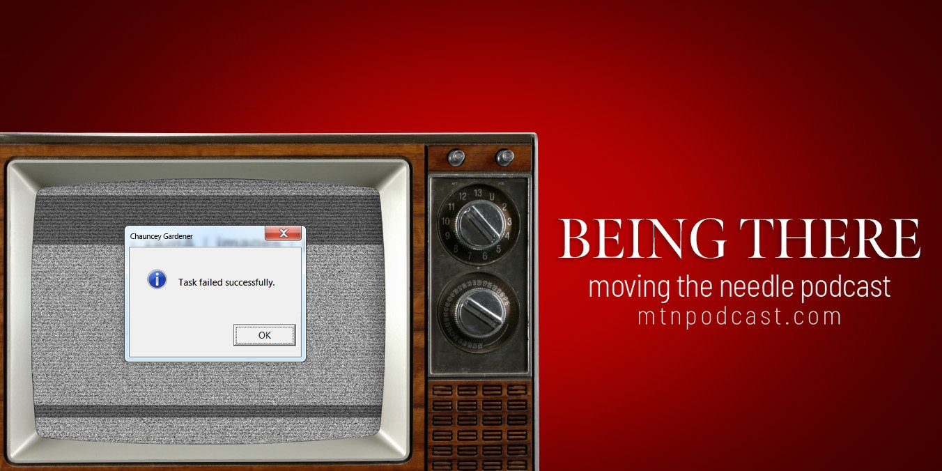 Read more about the article Episode 46 – Being There